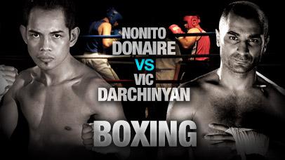 Nonito Donaire VS Vic Darchinyan